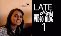 BOGGIE Late Night Video Blog #1